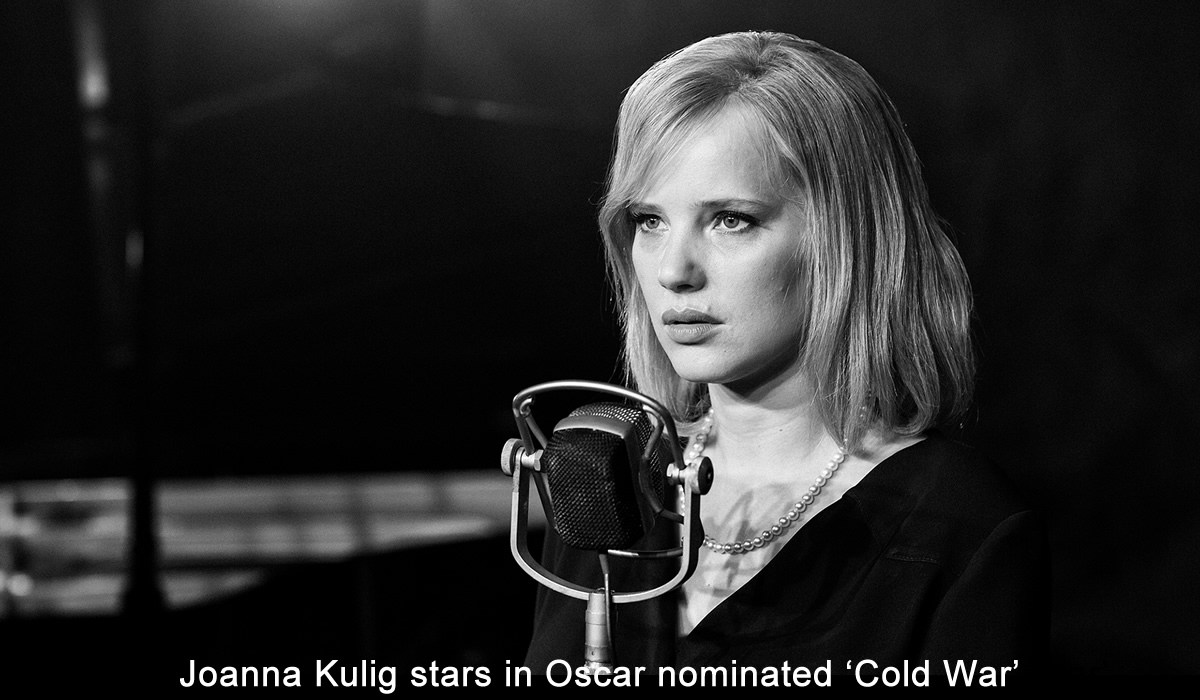 Joanna Kulig stars in Oscar nominated 'Cold War'