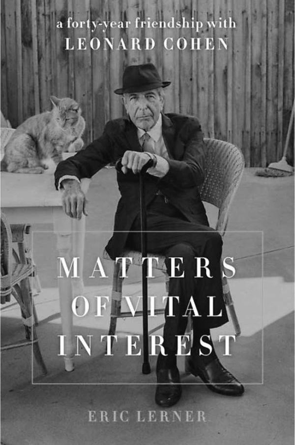 Matters of Vital Interest - Leonard Cohen
