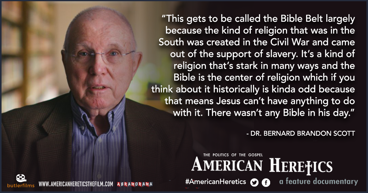 "Quote from Dr. Bernard Brandon Scott in film ""American Heretics"""