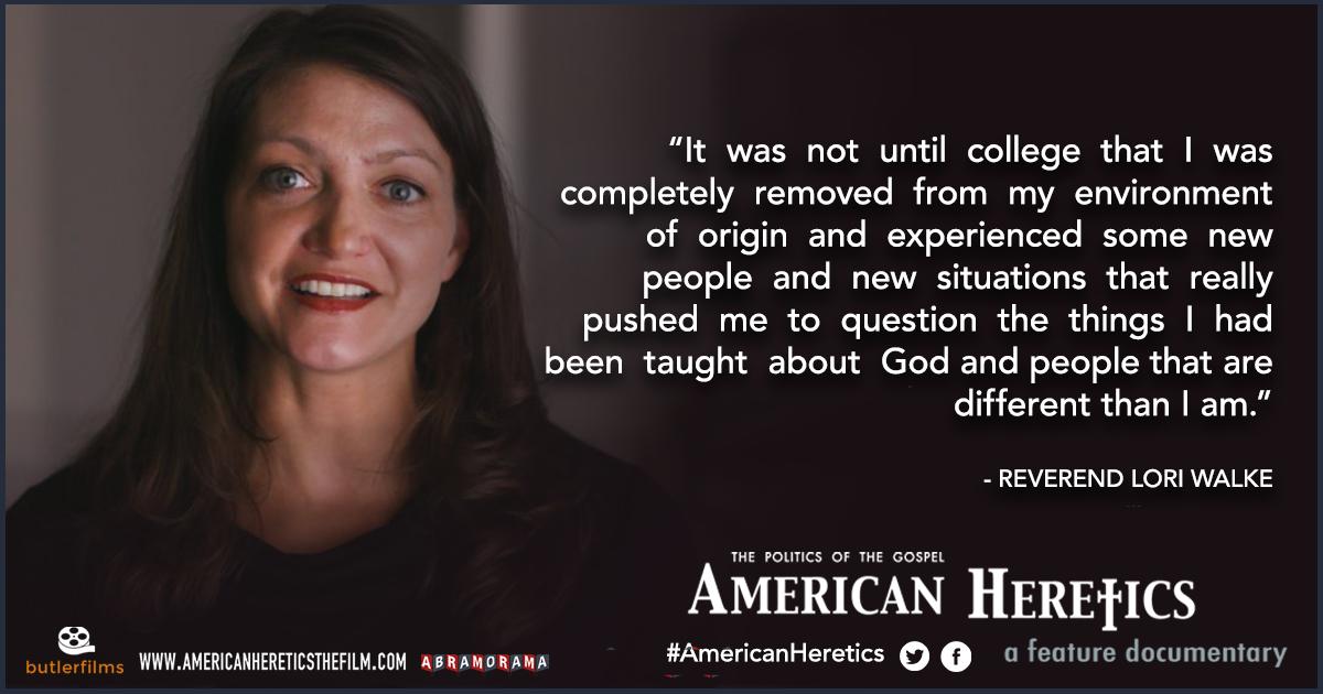 "Quote from Rev. Lori Walke in film ""American Heretics"""